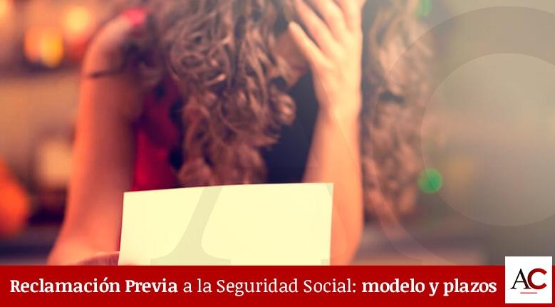 Reclamación Previa a la Seguridad Social: Modelo y Plazos