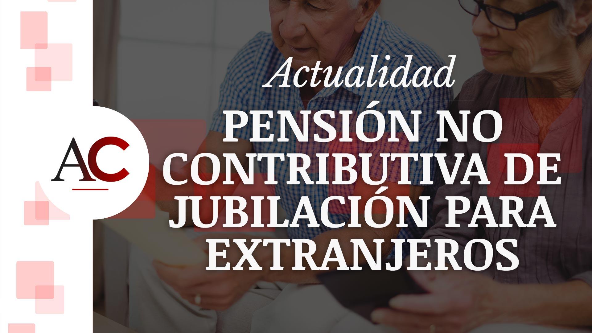 El permiso de residencia en la jubilación de extranjeros
