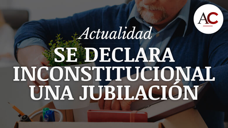 Declarada inconstitucional la jubilación forzosa de un trabajador de la Generalitat