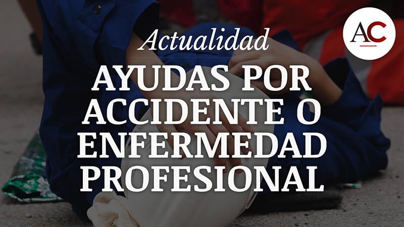 Prestaciones extras por accidente o enfermedad profesional