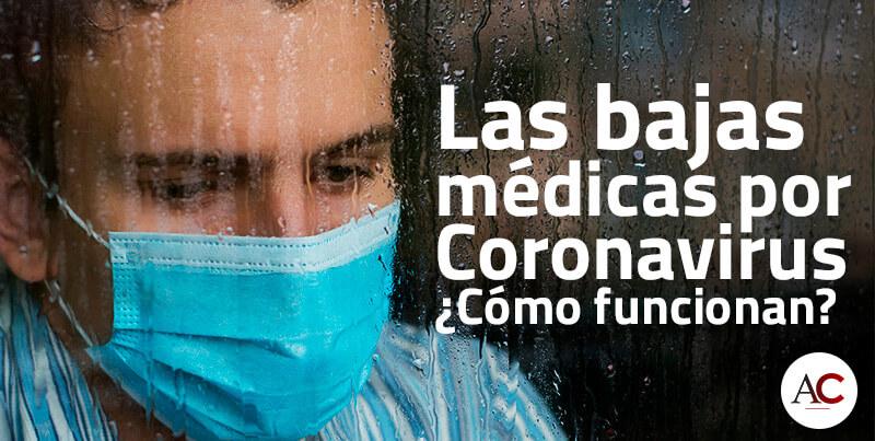 Cómo funcionan las bajas médicas por Coronavirus