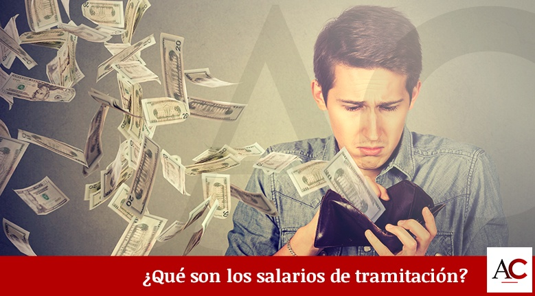 [Featured]-Que-son-los-salarios-de-tramitacion