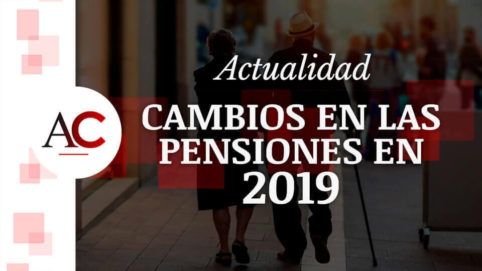 Cambios en las pensiones de la Seguridad Social para 2019